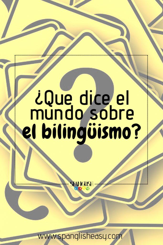 Imagen para pinterest - Bilingüismo, ¿qué dice el mundo?