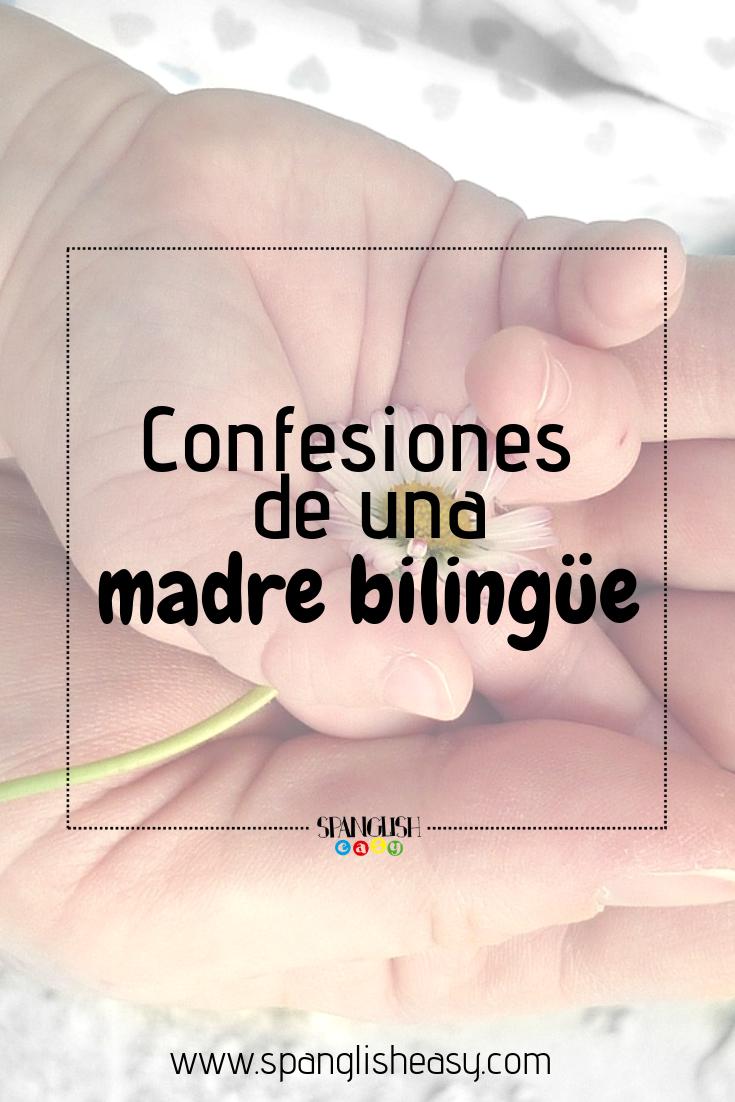 Imagen para pinteres - confesiones de una madre bilingüe