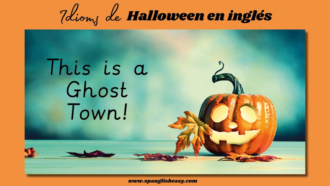 Idioms Halloween SpanglishEasy