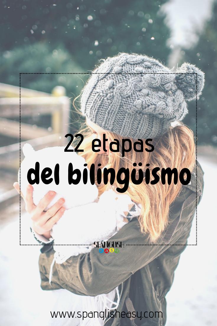 etapas del bilingüismo